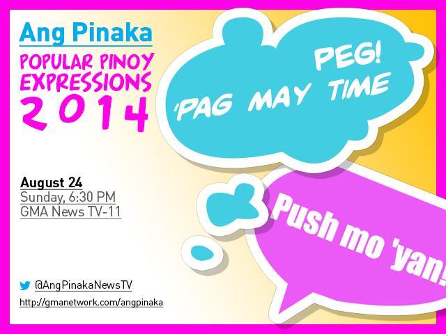 Ang Pinaka' : Popular Pinoy Expressions 2014 | NewsTV | GMA News Online