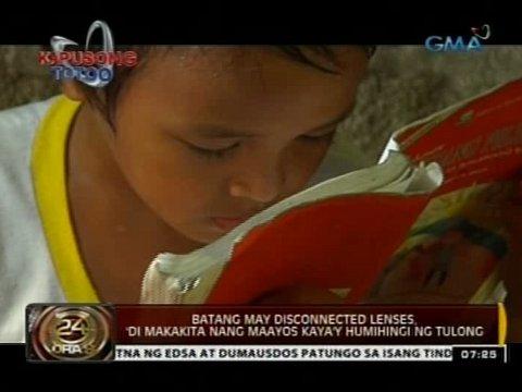 24 Oras: Batang may disconnected lenses, 'di makakita nang maayos kaya
