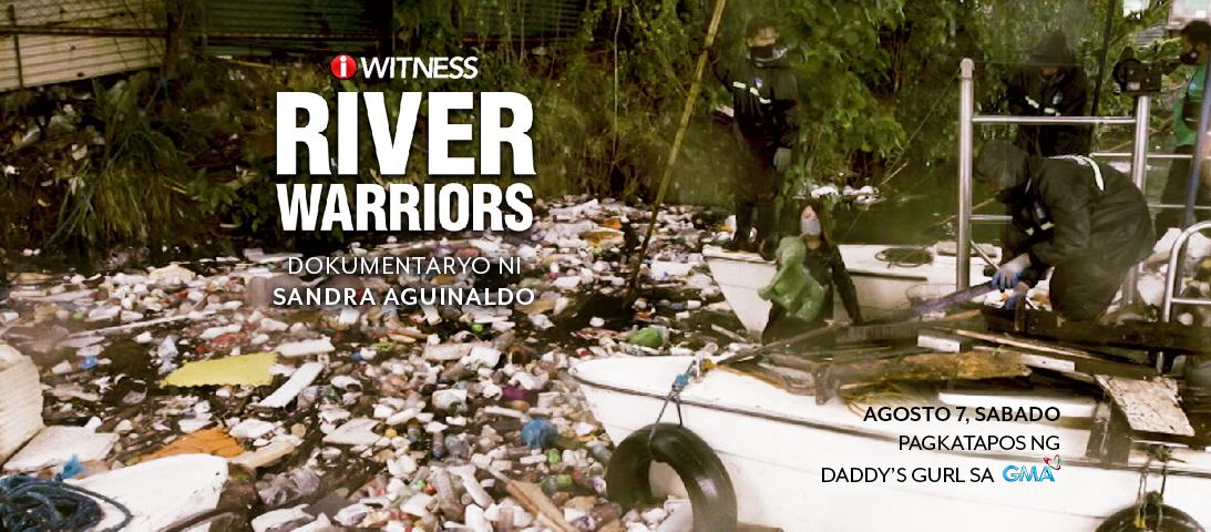 'River Warriors', dokumentaryo ni Sandra Aguinaldo, ngayong Sabado sa 'I-Witness'